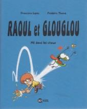 Raoul et Glouglou -1- Né dans les choux