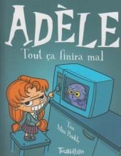 Mortelle Adèle -1- Tout ça finira mal