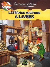Geronimo Stilton -9- L'étrange machine à livres