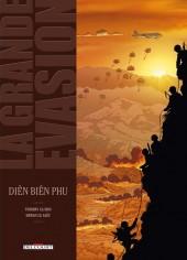 La grande évasion -5- Dien Bien Phu