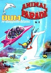 Animal parade (Oum le dauphin blanc) -2- Mensuel N°2