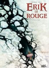Erik le Rouge (Di Giorgio/Sieurac) -1- Le sang des vikings