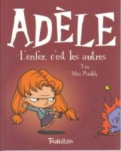 Mortelle Adèle -2- L'enfer, c'est les autres