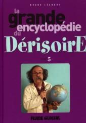 La grande encyclopédie du dérisoire -5- Tome 5