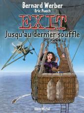 Exit (Werber/Mounier) -3- Jusqu'au dernier souffle