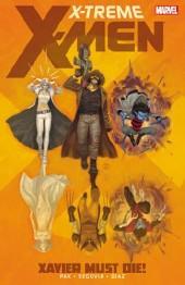 X-Treme X-Men (2012) -INT01- Xavier Must Die!