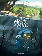 Le monde de Milo -1- Le Monde de Milo T01