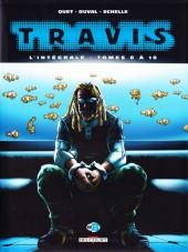 Travis -INT3- L'Intégrale - Tomes 8 à 10