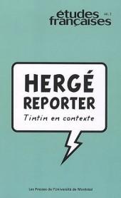 (AUT) Hergé -137- Hergé Reporter, Tintin en contexte