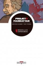 Projets Manhattan -1- Nouvelles expériences