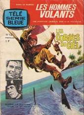 Télé série bleue (Les hommes volants, Destination Danger, etc.) -12- Les hommes volants - Les cobayes du ciel