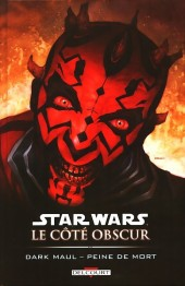 Star Wars - Le côté obscur -13- Dark Maul - Peine de mort (an -19)