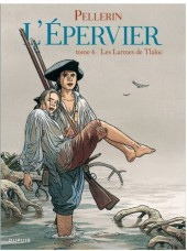 L'Épervier (Pellerin) -6b2012- Les Larmes de Tlaloc