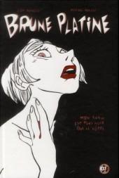 Brune Platine -1- Mon sang est plus noir que le vôtre