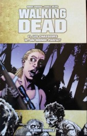 Walking Dead -FL06- Les chasseurs - Un monde parfait