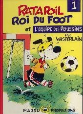 Ratapoil -1- Roi du foot et l'équipe des poussins