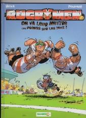 Les rugbymen -1a2006- On va leur mettre les poings sur les yeux !