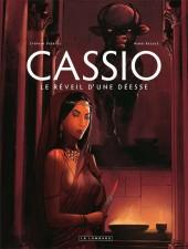 Cassio -7- Le Réveil d'une Déesse