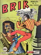 Brik (Mon journal) -2- Brik a libéré ses compagnons de galère