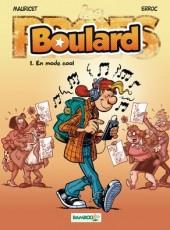 Boulard -1- En mode cool