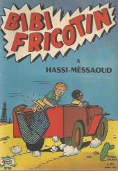 Bibi Fricotin (2e Série - SPE) (Après-Guerre) -52- Bibi Fricotin à Hassi-Mèssaoud