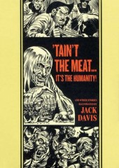 EC Comics Library (The) (2012) -INT03- 'tain't the meat... It's the humanity! (Jack Davis)