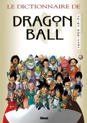 Dragon Ball -HS2- Dragon ball Le dictionnaire