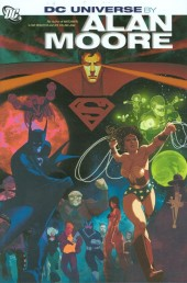 DC Universe: The stories of Alan Moore (2006) -INT- DC Universe by Alan Moore