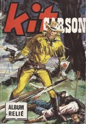 Kit Carson -Rec91- Album relié N°91 (n° 551, 552, 527 et 530)