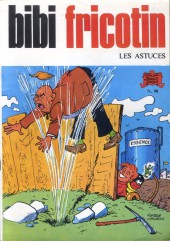 Bibi Fricotin (2e Série - SPE) (Après-Guerre) -98- Les Astuces