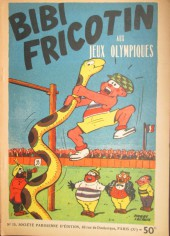 Bibi Fricotin (2e Série - SPE) (Après-Guerre) -15- Bibi Fricotin aux Jeux Olympiques