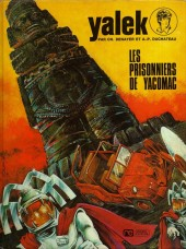 Yalek -4- Les prisonniers de Yacomac