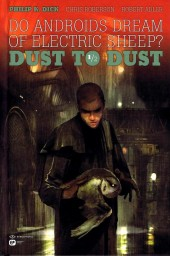 Do Androids Dream of Electric Sheep ? : Dust to Dust