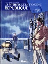Les mystères de la Troisième République -1- Les démons des années 30