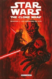 Star Wars - The Clone Wars -4- Mission 4 : Les chasseurs de Sith