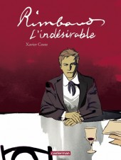 Rimbaud, l'indésirable