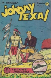 Johnny Texas -8- La lance indienne