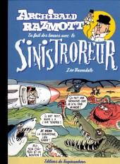 Archibald Razmott -3- Archibald Razmott en fait des tonnes avec le Sinistroreur