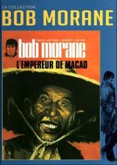 Bob Morane 11 (La collection - Altaya) -22- L'Empereur de Macao