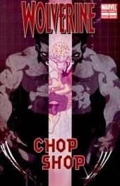 Wolverine: Chop Shop (2009) - Chop shop