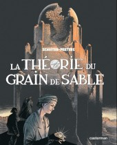 Les cités obscures -10+11a- La Théorie du grain de sable