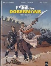L'Œil des dobermans -2- L'ombre des chiens