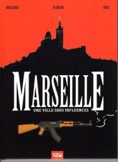 Marseille - Une ville sous inflence - Une ville sous influences