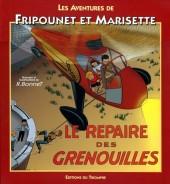 Fripounet et Marisette -1b- Le repaire des grenouilles