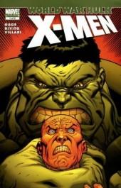 World War Hulk: X-Men (2007) -1- Hard questions