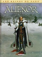 Les reines de sang - Aliénor, la Légende noire -2- Volume 2/3