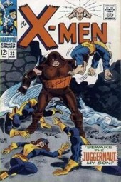 Uncanny X-Men (The) (1963) -32- Beware the Juggernaut, my son