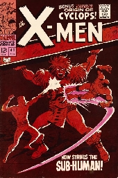 Uncanny X-Men (The) (1963) -41- Now strikes the Sub-human