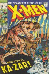 Uncanny X-Men (The) (1963) -62- Strangers in a Savage land