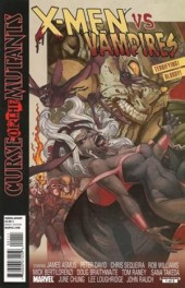 X-Men: Curse of the Mutants - X-Men vs. Vampires (2010) -2- Flesh, fangs and burnt rubber